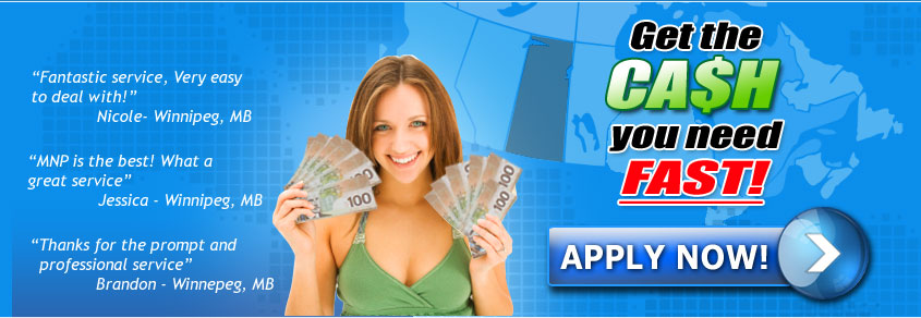 The easy internet online provider solution for a second chance credit, if you are short of cash and need rapid, fast and quick personal money, paycheck advance, cash advances or payday loans for Winnipeg, Brandon, Portage la Prairie, Steinbach, Thompson, Winkler, Manitoba, Canada.